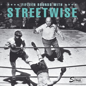 Fifteen Rounds with Streetwise_1280